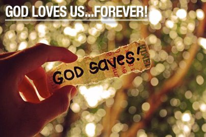 God love us God saves